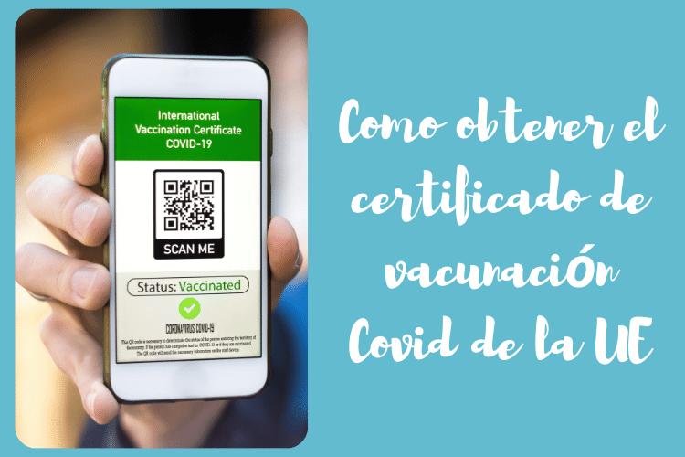 Pasos para obtener el certificado de vacunación covid